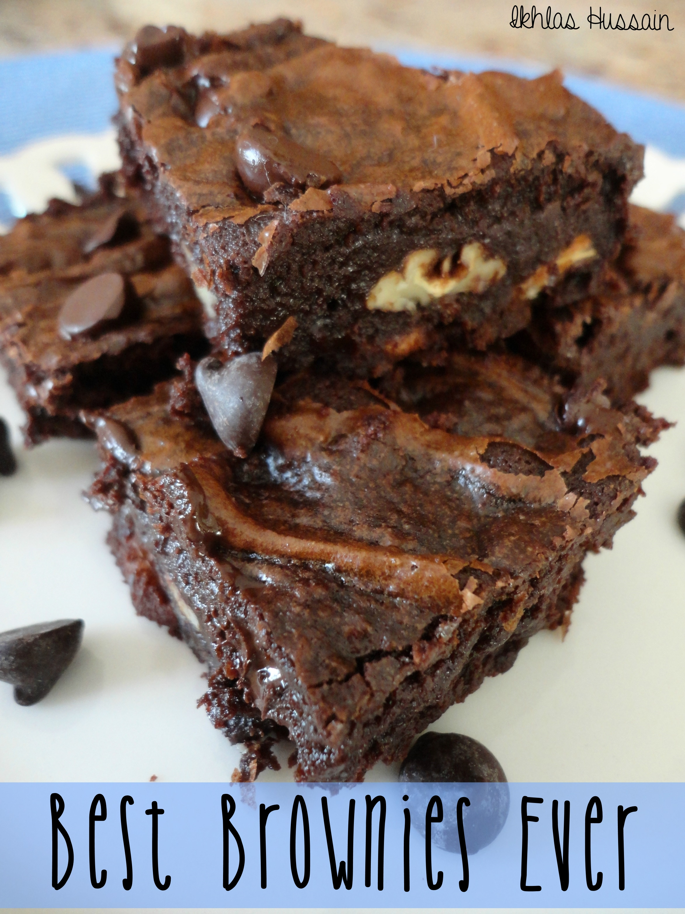 Recipe: Best Brownies Ever - The Whimsical Whims of Ikhlas ...